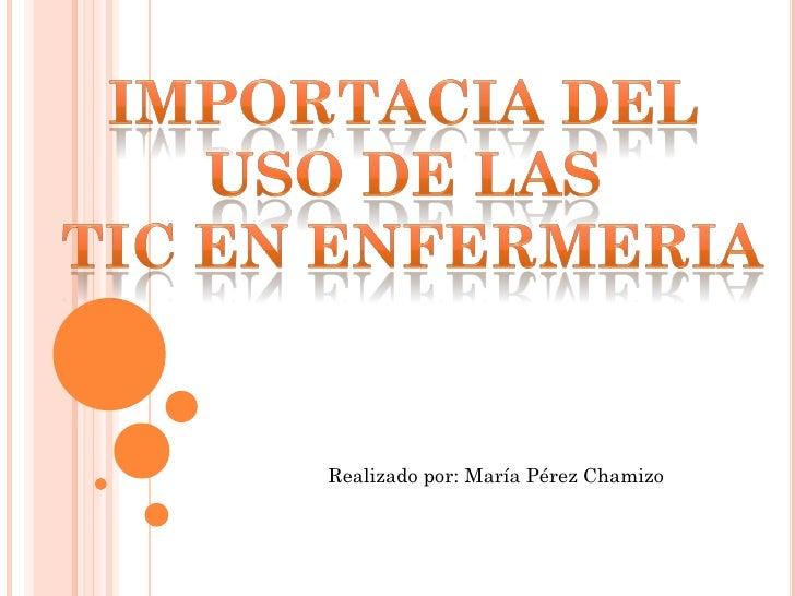 Realizado por: María Pérez Chamizo