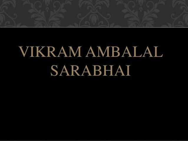 VIKRAM AMBALAL SARABHAI