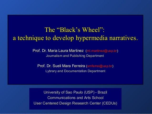 """The """"Black's Wheel"""":The """"Black's Wheel"""": a technique to develop hypermedia narrativesa technique to develop hypermedia nar..."""