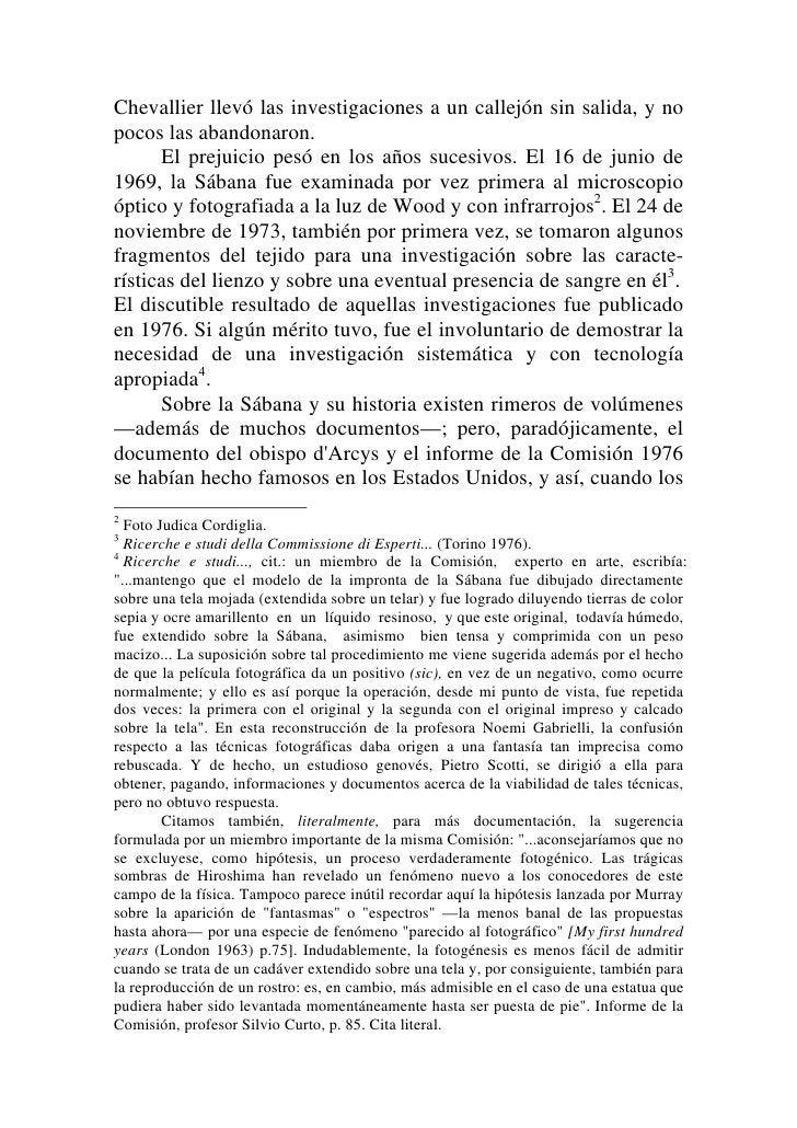 científicos de Los Alamos y de Albuquerque comenzaron adejarse fascinar por el proyecto relativo a la Sábana, la hipótesis...