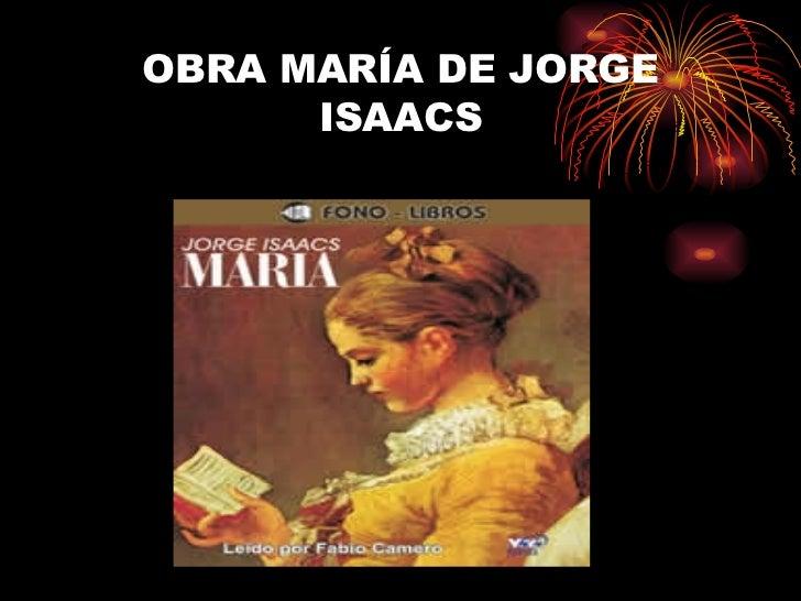 OBRA MARÍA DE JORGE ISAACS