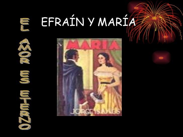 EFRAÍN Y MARÍA EL AMOR ES ETERNO