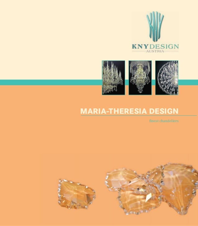 MARIA-THERESIA DESIGN finest chandeliers