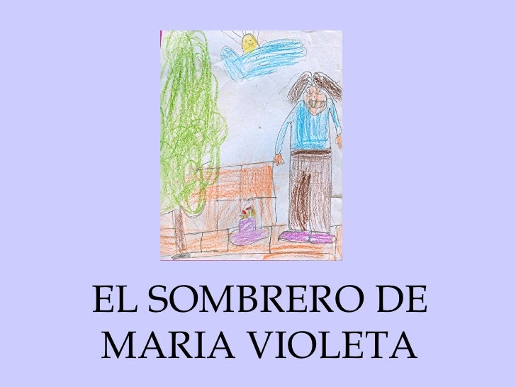EL SOMBRERO DE MARIA VIOLETA