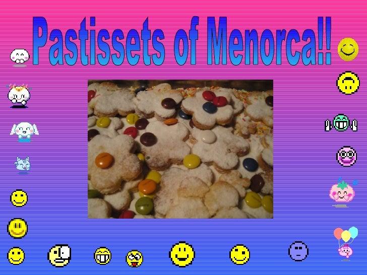 Pastissets of Menorca!!
