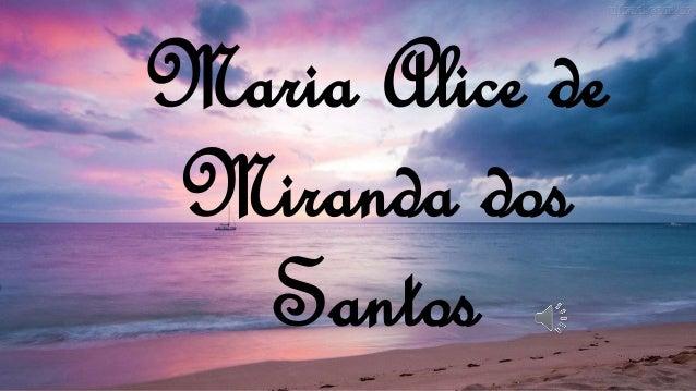 Maria Alice de Miranda dos Santos