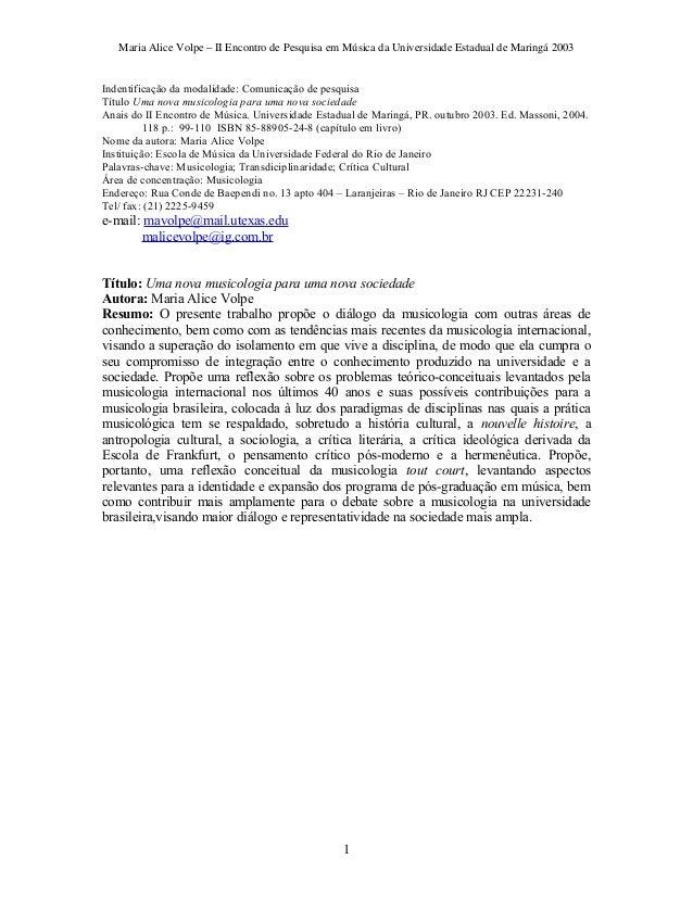 Maria Alice Volpe – II Encontro de Pesquisa em Música da Universidade Estadual de Maringá 2003Indentificação da modalidade...