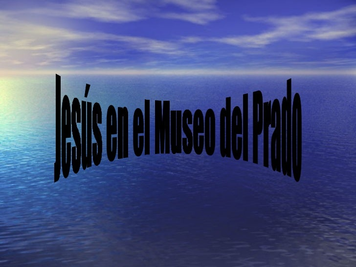 Jesús en el Museo del Prado