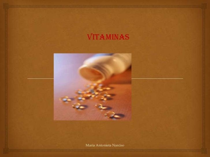 VitaminasMaria Antonieta Narciso