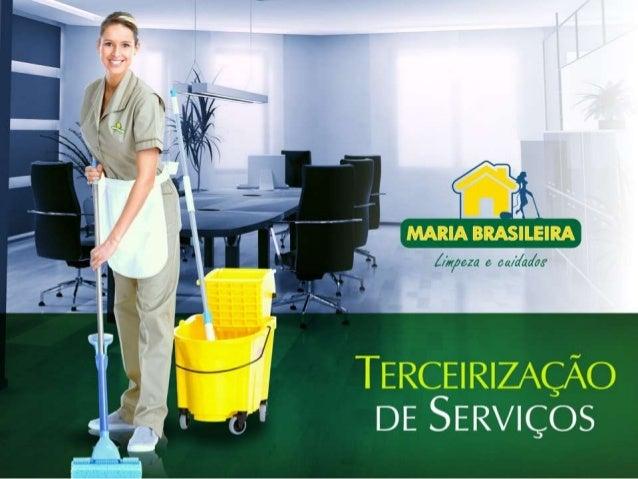 Nascida da percepção de seus fundadores sobre as necessidades do Mercado, a Maria Brasileira oferece profissionais qualifi...
