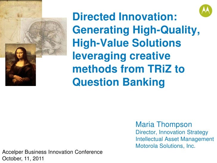 Directed Innovation:                           Generating High-Quality,                           High-Value Solutions    ...