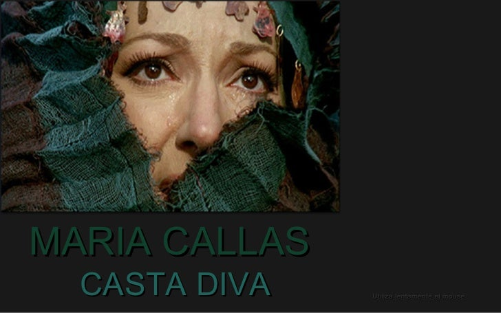 Maria callas casta diva - Callas casta diva ...