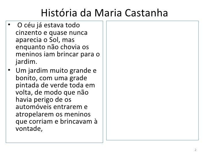 Maria castanha Slide 2