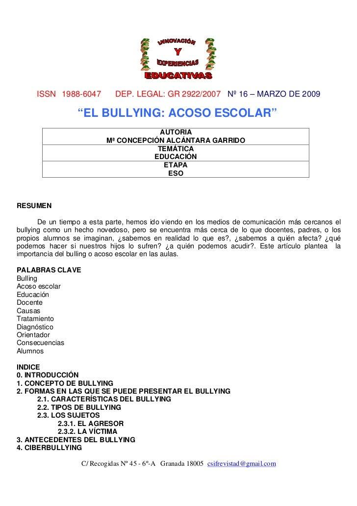 """ISSN 1988-6047          DEP. LEGAL: GR 2922/2007 Nº 16 – MARZO DE 2009                  """"EL BULLYING: ACOSO ESCOLAR""""      ..."""