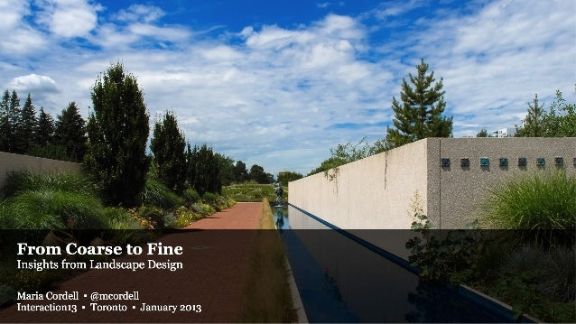 From Coarse to Fine: Insights from Landscape Design
