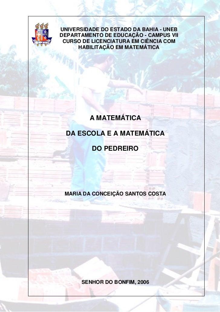 UNIVERSIDADE DO ESTADO DA BAHIA - UNEBDEPARTAMENTO DE EDUCAÇÃO - CAMPUS VII CURSO DE LICENCIATURA EM CIÊNCIA COM      HABI...