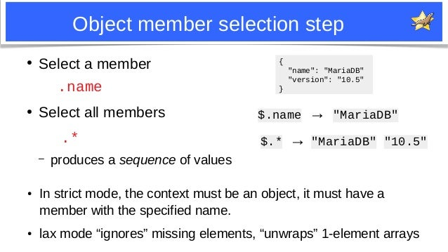 5 Object member selection step ● In strict mode, the context must be an object, it must have a member with the specified n...
