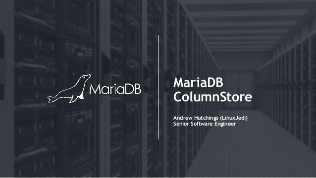 Big Data Analytics with MariaDB ColumnStore