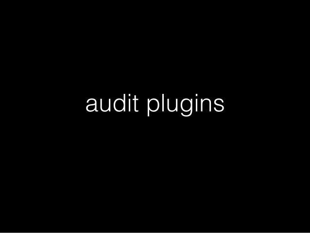 audit plugins