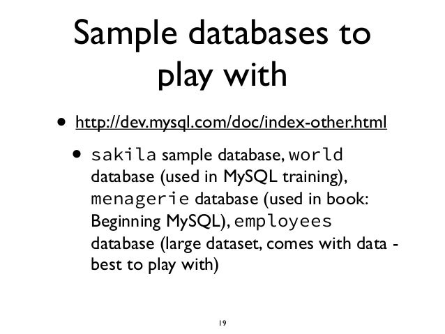 ... 19. Sample databases to play ...