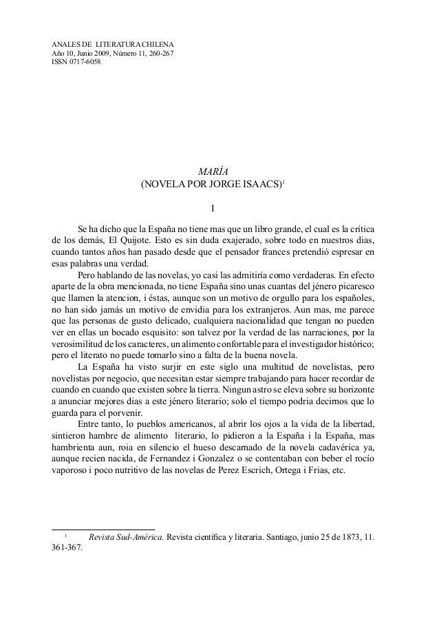 ANALES DE LITERATURA CHILENA  Año 10, Junio 2009, Número 11, 260-267  ISSN 0717-6058  MARÍA  (NOVELA POR JORGE ISAACS)1  I...
