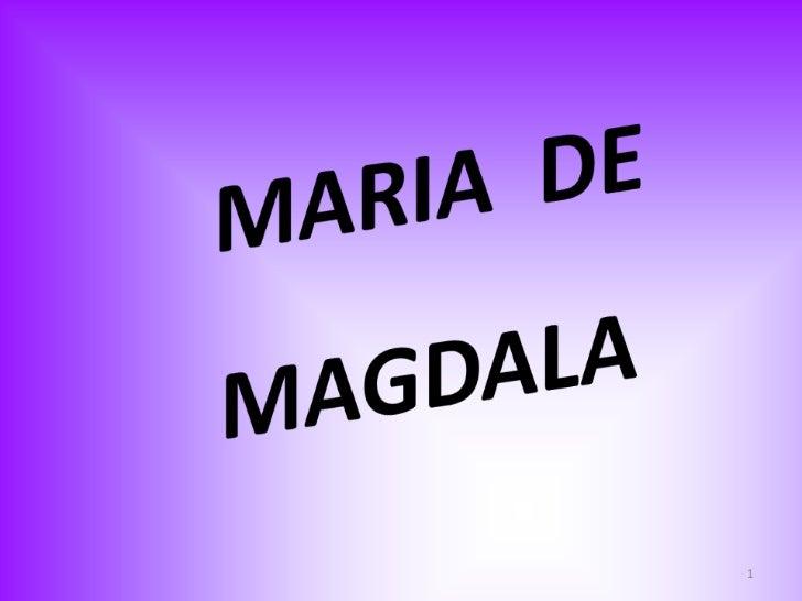 Maria de magdala   slide