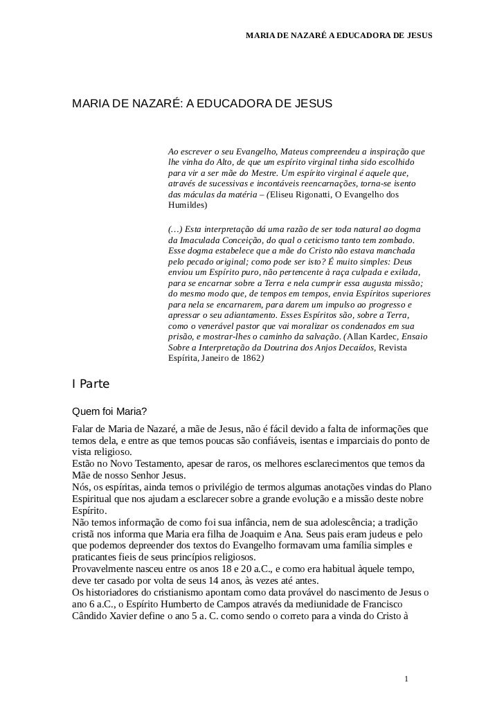 MARIA DE NAZARÉ A EDUCADORA DE JESUSMARIA DE NAZARÉ: A EDUCADORA DE JESUS                       Ao escrever o seu Evangelh...