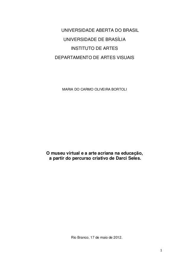 UNIVERSIDADE ABERTA DO BRASIL        UNIVERSIDADE DE BRASÍLIA           INSTITUTO DE ARTES    DEPARTAMENTO DE ARTES VISUAI...