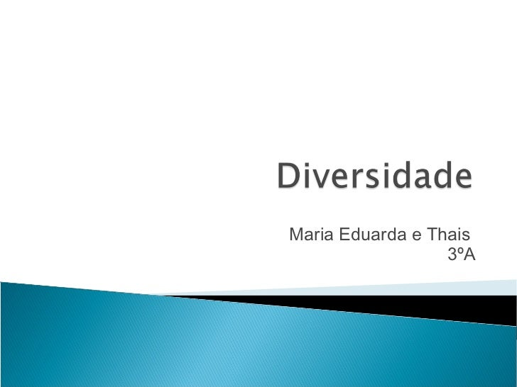 Maria Eduarda e Thais                  3ºA