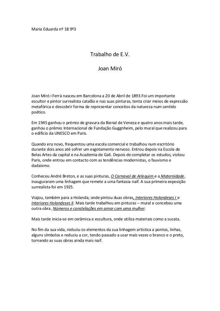 Maria Eduarda nº 18 9º3                                 Trabalho de E.V.                                     Joan MiróJoan...