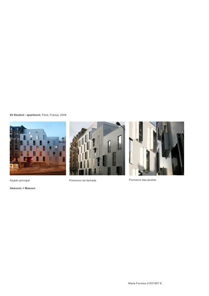 65 Student - apartment, Paris, França, 2008     Alçado principal                              Pormenor da fachada   Pormen...