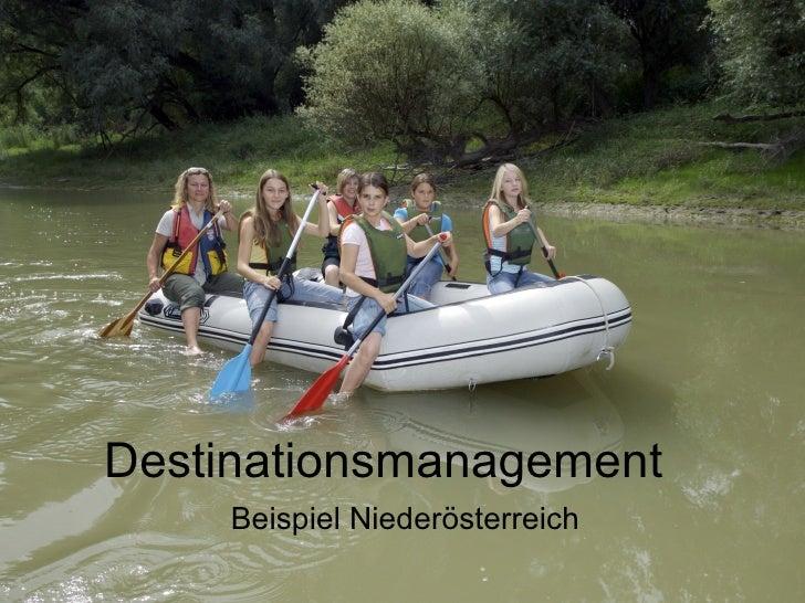 Destinationsmanagement Beispiel Niederösterreich