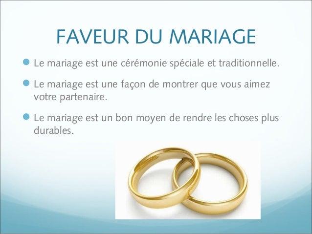 FAVEUR DU MARIAGE Le mariage est une cérémonie spéciale et traditionnelle. Le mariage est une façon de montrer que vous ...