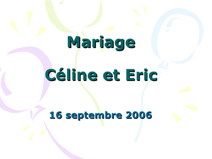 Mariage   Céline et Eric 16 septembre 2006