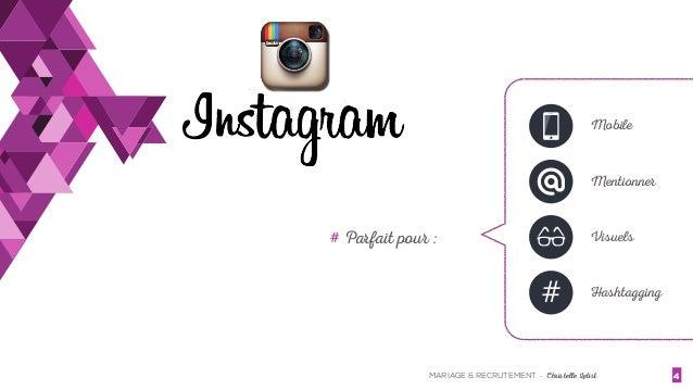 MARIAGE & RECRUTEMENT - Christelle Letist 4 # Parfait pour : # Mobile Mentionner Visuels Hashtagging