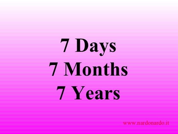 7 Days 7 Months 7 Years www.nardonardo.it