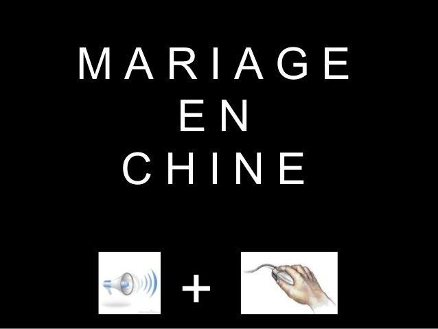 MARIAGE  EN CHINE  +