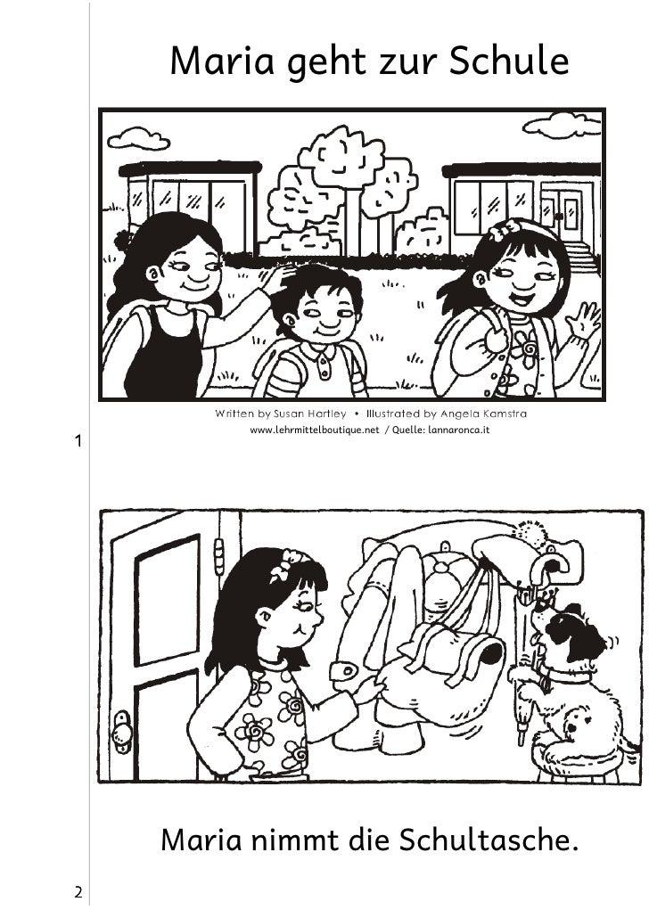 Maria geht zur Schule          www.lehrmittelboutique.net / Quelle: lannaronca.it1    Maria nimmt die Schultasche.2