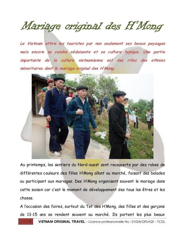 Mariage original des H'Mong Le Vietnam attire les touristes par non seulement ses beaux paysages mais encore sa cuisine sé...