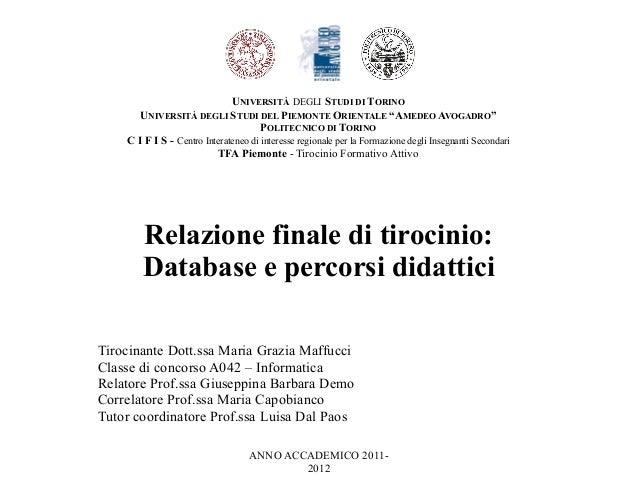 """UNIVERSITÀ DEGLI STUDI DI TORINO UNIVERSITÀ DEGLI STUDI DEL PIEMONTE ORIENTALE """"AMEDEO AVOGADRO"""" POLITECNICO DI TORINO C I..."""