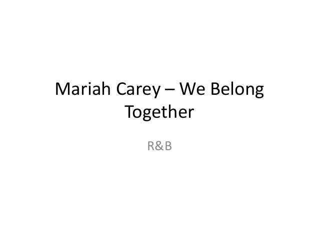 Mariah Carey – We BelongTogetherR&B