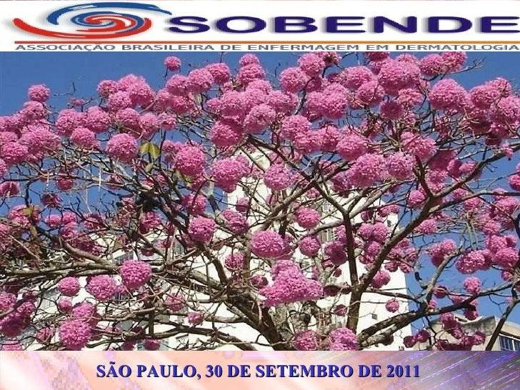 SÃO PAULO, 30 DE SETEMBRO DE 2011