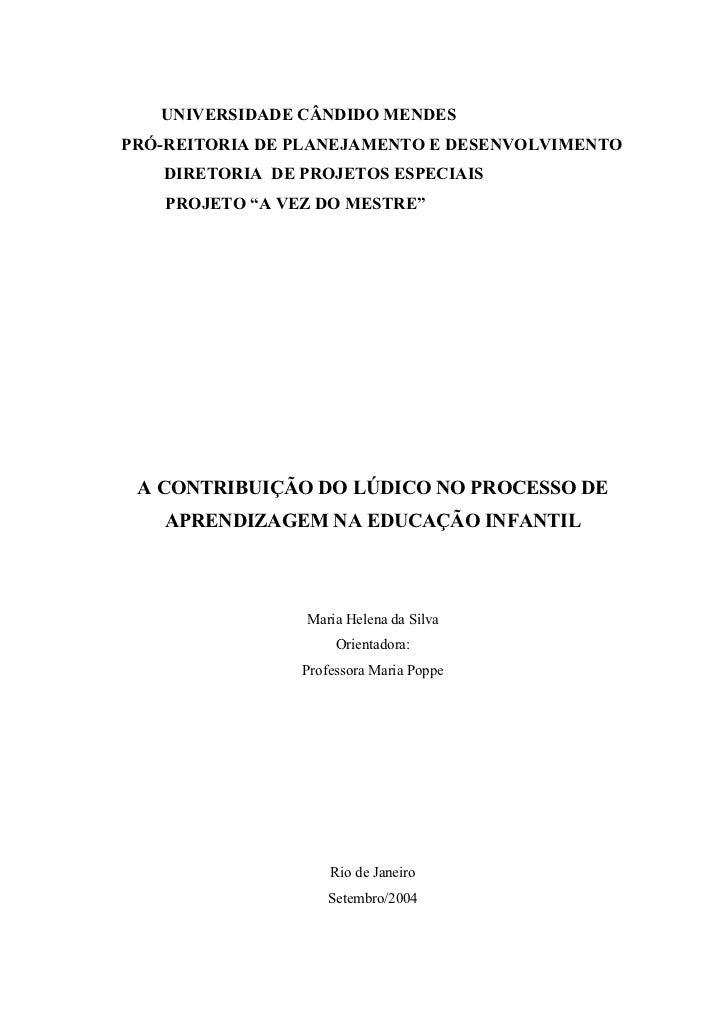 """UNIVERSIDADE CÂNDIDO MENDESPRÓ-REITORIA DE PLANEJAMENTO E DESENVOLVIMENTO   DIRETORIA DE PROJETOS ESPECIAIS    PROJETO """"A ..."""