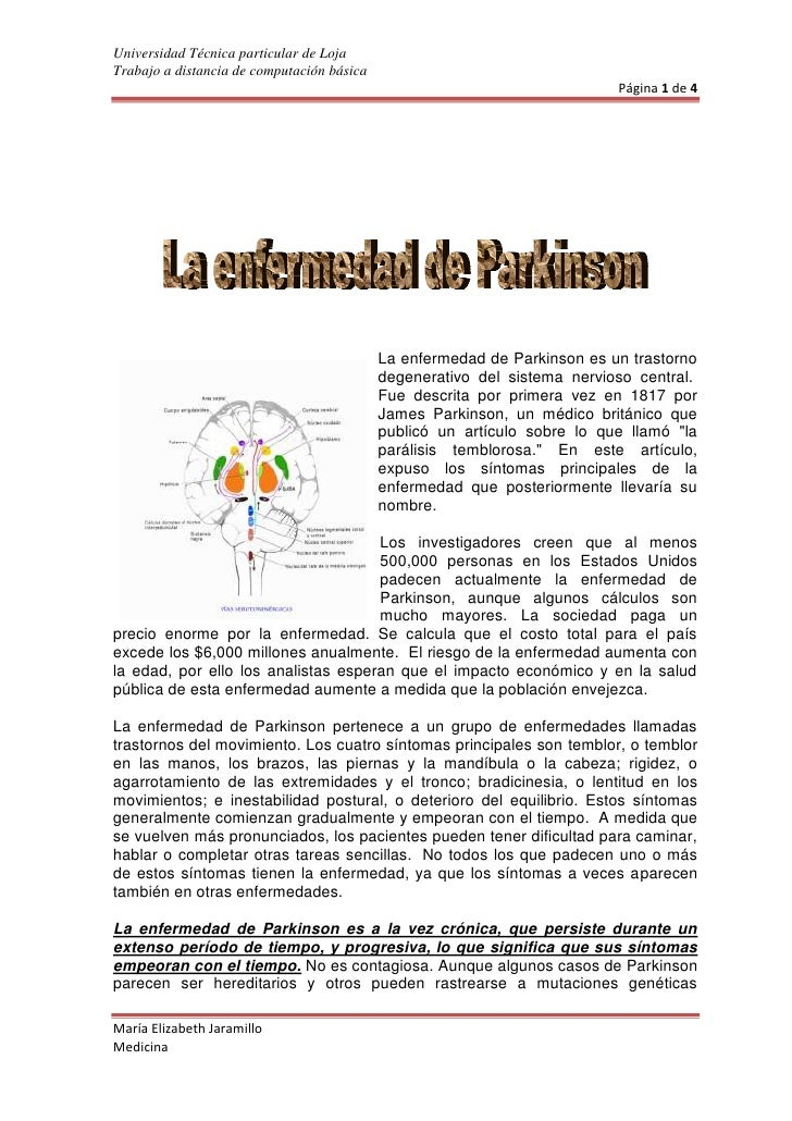 533402007870La enfermedad de Parkinson es un trastorno degenerativo del sistema nervioso central. Fue descrita por primer...