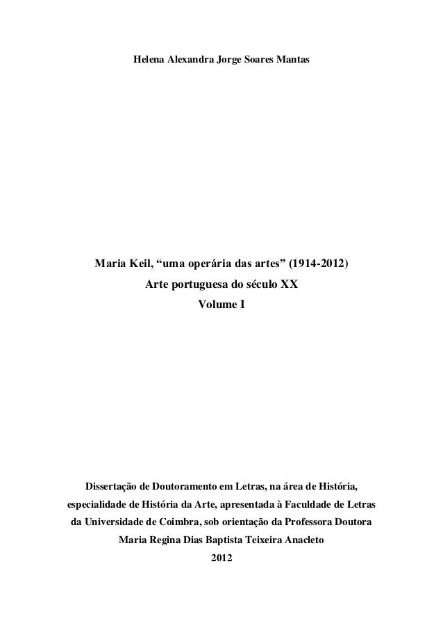 """Helena Alexandra Jorge Soares Mantas Maria Keil, """"uma operária das artes"""" (1914-2012) Arte portuguesa do século XX Volume ..."""