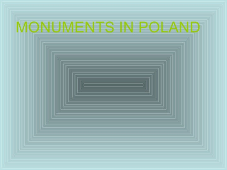 MONUMENTS IN POLAND