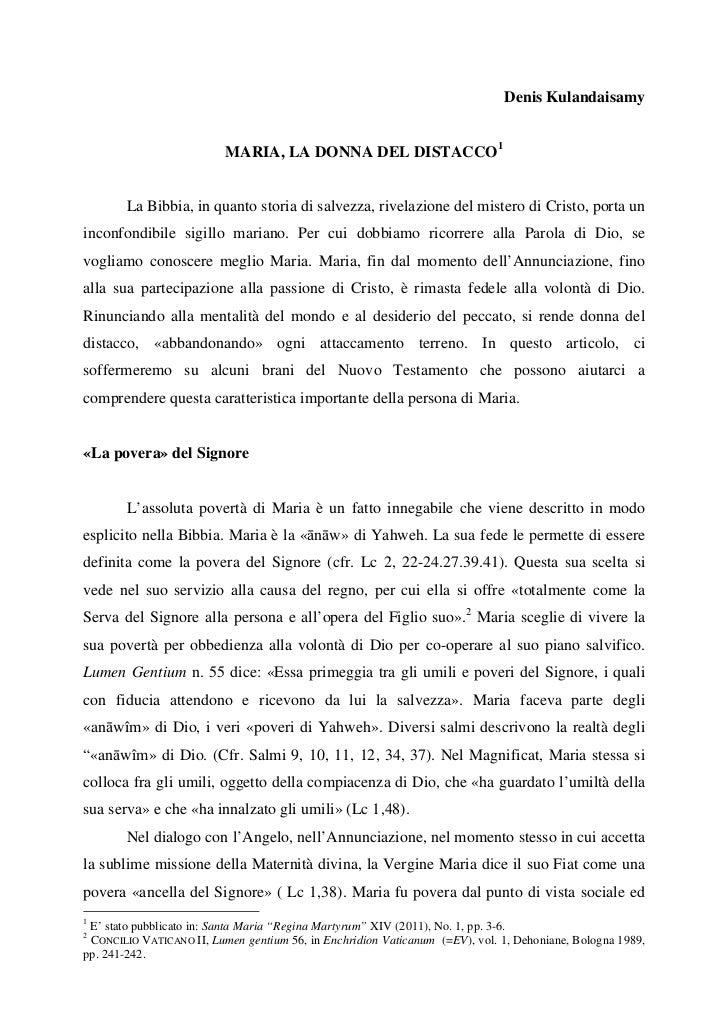 Denis Kulandaisamy                          MARIA, LA DONNA DEL DISTACCO1        La Bibbia, in quanto storia di salvezza, ...