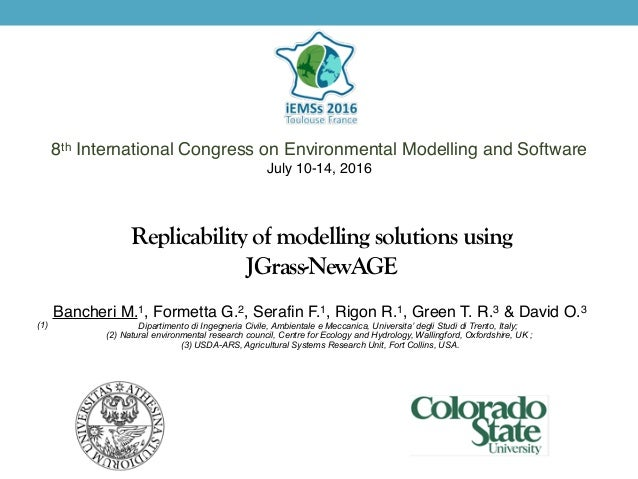 Replicability of modelling solutions using JGrass-NewAGE 8th International Congress on Environmental Modelling and Softwar...