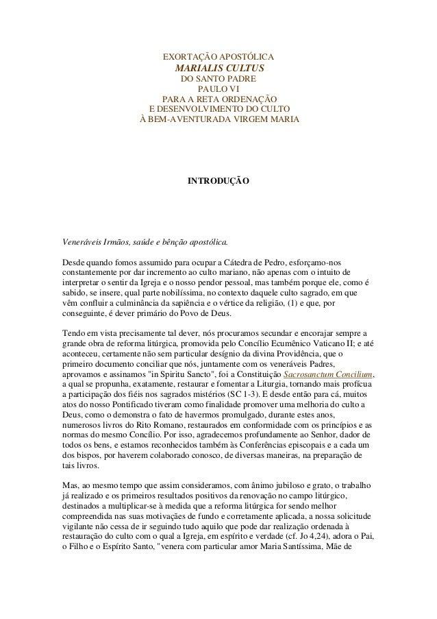 EXORTAÇÃO APOSTÓLICA                                MARIALIS CULTUS                              DO SANTO PADRE           ...