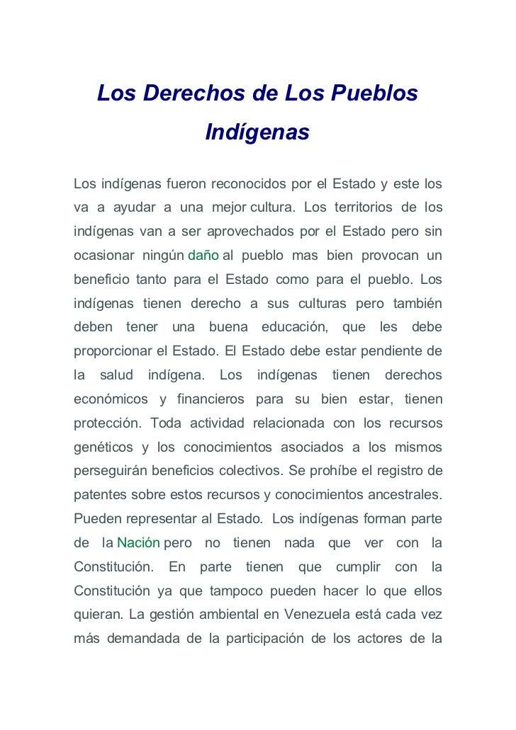 Los Derechos de Los Pueblos                       IndígenasLos indígenas fueron reconocidos por el Estado y este losva a a...